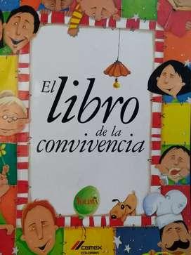 El libro de la convivencia para niños, padres y profesores