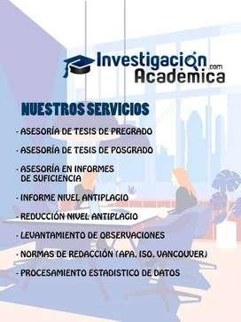 ASESORÍA DE TESIS PREGRADO, POSGRADO, SUFICIENCIA PROFESIONAL, ARTICULOS, MONOGRAFIAS, PLAN DE NEGOCIOS, INVEST. MERCADO