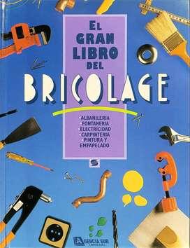 El Gran Libro del BRICOLAGE