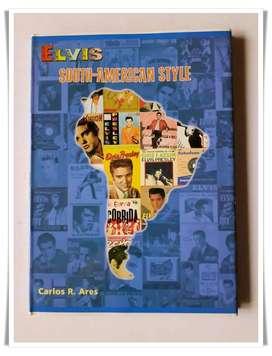 Libro de Elvis Presley South-american Style de Carlos Rodríguez Ares
