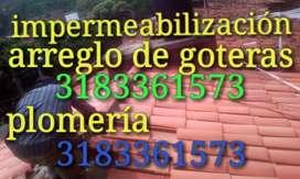 Servicio de impermeabilización, arreglo de goteras, plomería Destape de cañerías.