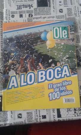 A Lo Boca, El Gran Libro De Los 100 Ídolos Especial Ole