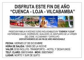 TOUR FIN DE AÑO CUENCA - LOJA - VILCABAMBA