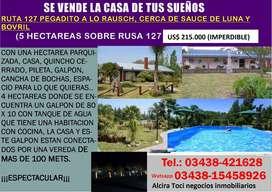 CASA DE CAMPO SOBRE RUTA 127 ENTRE BOVRIL Y SAUCE DE LUNA