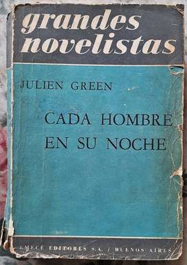 Cada Hombre En Su Noche - Julien Green - Ed. Emecé 1962