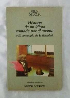 Felix de Azua Historia de Un Idiota