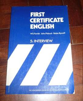 FIRST CERTIFICATE ENGLISH 5 INTERVIEW . FOWLER LIBRO EN INGLES 1979