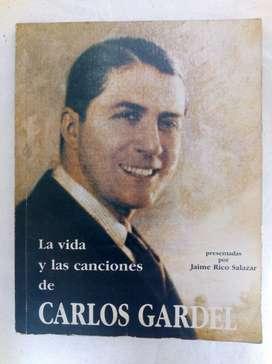 Libro Carlos Gardel Vida Y Canciones por Jaime Rico Salazar