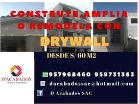 CONSTRUCCIÓN DE CASAS EN SISTEMA DRYWALL,TECHOS,CIELO RASO
