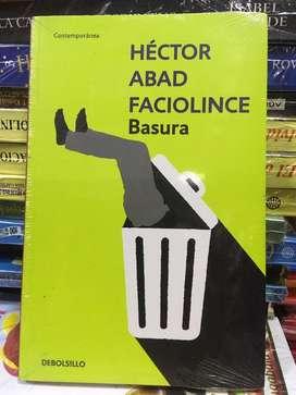 Basura de Hector Abbad Faciolince