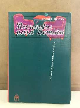 Título: Recuerdos para Demián. Autor: Jorge Bucay