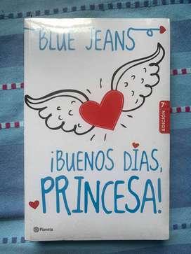 Buenos días princesa - Blue Jeans NUEVO