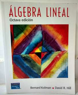 Álgebra Lineal - 8 Edición - Bernard Kolman - David R. Hill