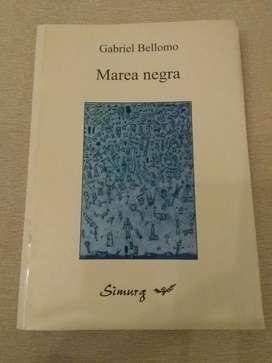 Marea Negra . Gabriel Bellomo . Libro de Cuentos . Simurg