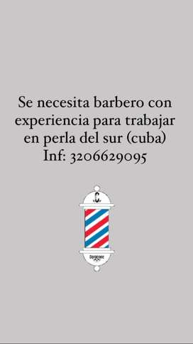 Se busca barbero con experiencia para trabaje el cuba (perla del sur)