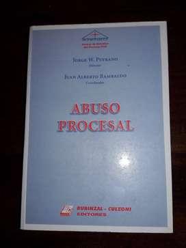 Libro jurídico: Abuso Procesal. Autor: Peyrano, Jorge W.