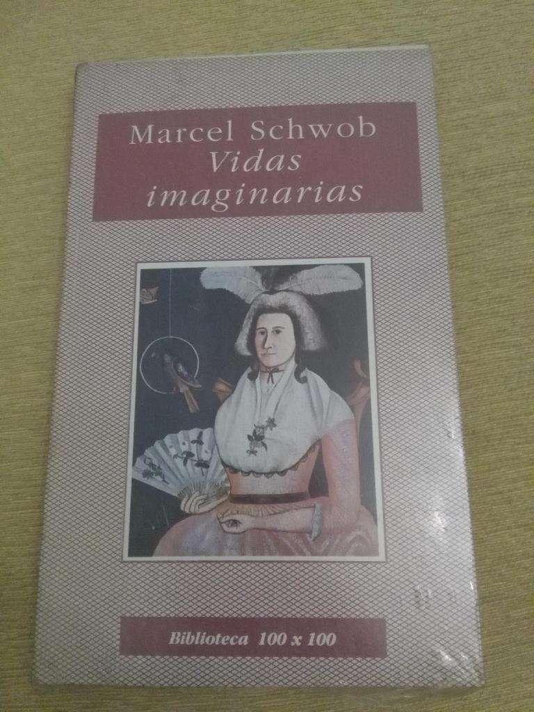 VIDAS IMAGINARIAS . MARCEL SCHWOB BIBLIOTECA 100x100 . NUEVO EN BOLSA CERRADA 0
