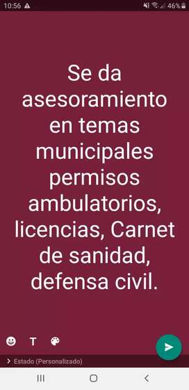 Asesoramiento de temas municipales, permiso ambulatorio, licencias, carnet de sanidad, defensa civil, etc.