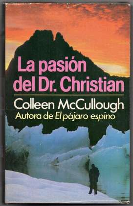 LA PASIÓN DEL DR. CHRISTIAN C. McCULLOUGH