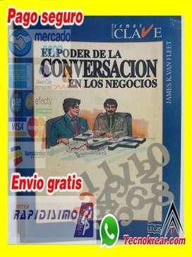 Libro el poder de la conversacion en los negocios Para empresarios emprendedores estudiantes y lideres