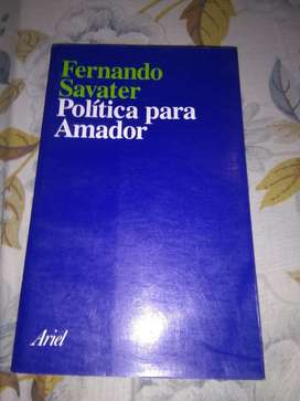 Politica para Amador . Fernando Savater . FILOSOFIA edit Ariel 2000