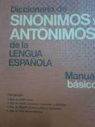 Diccionario Sinónimos Y Antónimos Lengua Española 1a Ed Perf