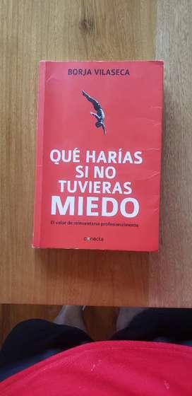 Libro: QUE HARIAS SI NO TUVIERAS MIEDO. Borja V.