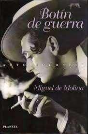 Botín de guerra - Miguel de Molina