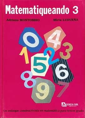 MATEMATIQUEANDO 3er.Grado, un Enfoque Distinto en Matemática