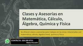 Clases y Asesorías en Matemática, Cálculo, Álgebra, Química y Física
