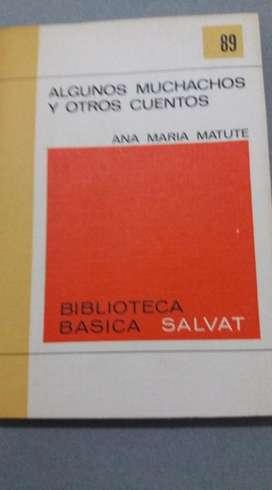 ALGUNOS MUCHACHOS Y OTROS CUENTOS ANA MARIA MATUTE BIBLIOTECA SALVAT