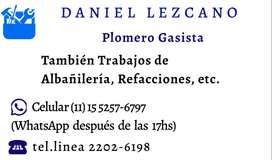 PLOMERO GASISTA. TRABAJOS DE ALBAÑILERÍA, REFACCIONES, ETC.