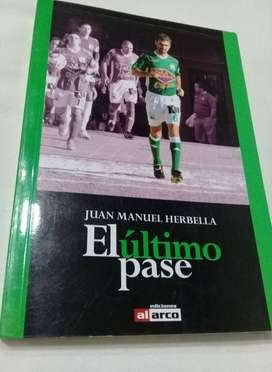 El ultimo pase - Juan Manuel Herbella NUEVO