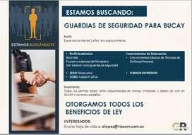 GUARDIAS DE SEGURIDAD PARA LA CIUDAD DE BUCAY