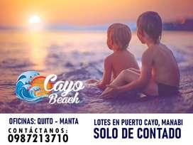 LOTES EN LA PLAYA CON PISCINAS, AREAS BBQ, CANCHAS, LOTIZACIÓN CAYO BEACH, SOLO DE CONTADO, ESCRITURA INMEDIATAS, SD1