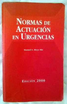 Normas de Actuación en Urgencias. Moya Mir. URGENTE.