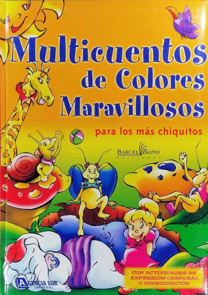 MULTICUENTOS de Colores Maravillosos, para los más Chiquitos 0