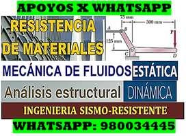 RESISTENCIA DE MATERIALES MECANICA DE FLUIDOS ANALISIS ESTRUCTURAL ESTATICA DINAMICA FISICA CALCULO MATE BASICA TOPOGRAF