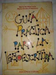 Libro Guía Práctica Para La Lectoescritura Corcel-dagostino