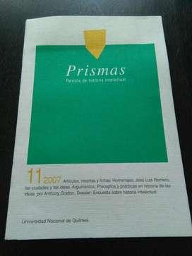 Prismas Nr 11 Revista Historia Intelectual 2007 UNQUI Univ Nac Quilmes