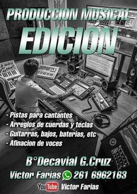 Edición y/o mezcla y/o producción musical