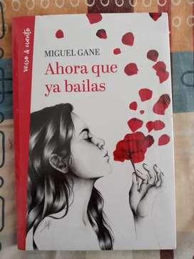 Ahora ya que bailas - Miguel Gane