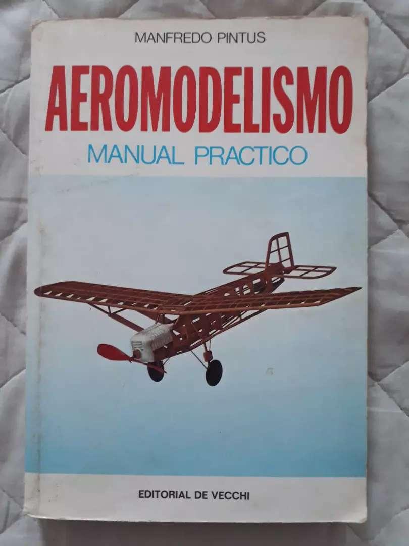 Manual Práctico Aeromodelismo. Manfredo Pintos 0
