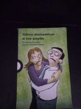 "SE VENDE LIBRO: ""Como domesticar a tus papás""  CURIOSO"
