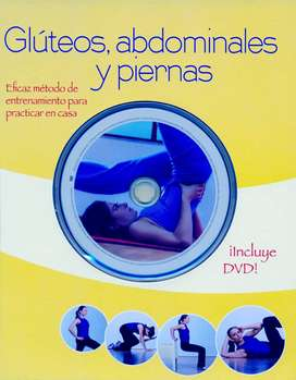 Glúteos, Abdominales y Piernas - Método de Entrenamiento - Libro + DVD