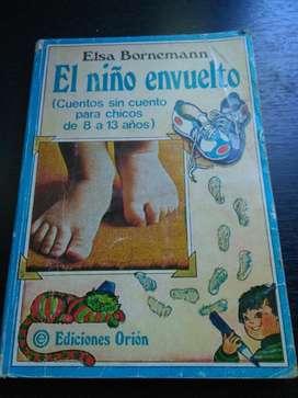 El Niño Envuelto . Elsa Bornemann . libro ediciones Orion