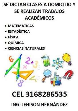 Se dictan clases de Matemáticas, Cálculo, Estadística, Física, Química, Ciencias, Economía a domicilio y / o Virtuales