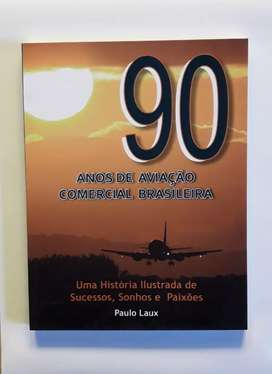 90 Años de Aviacao Comercial Brasileira