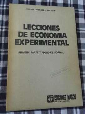 Lecciones de Economia Experimental Vazquez Fresedo . edic Macchi 1972