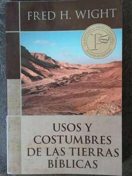 USOS Y COSTUMBRES DE LAS TIERRAS BÍBLICAS  FRED H. WIGHT